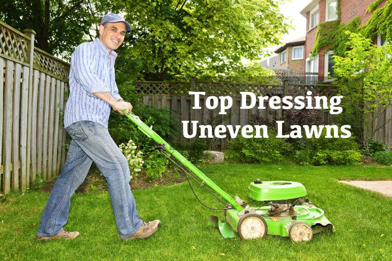 top dressing uneven lawns. Black Bedroom Furniture Sets. Home Design Ideas