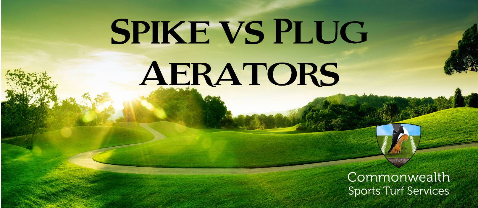Spike Aerator Vs Plug Aerator Commonwealth Sports Turf