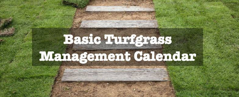 Basic Turfgrass Management Calendar