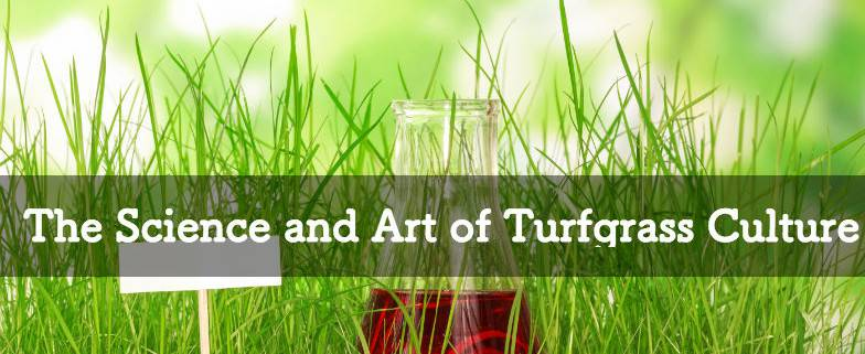 The Science and Art of Turfgrass Culture