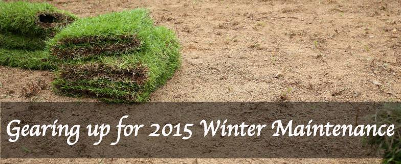 Gearing up for 2015 Winter Maintenance